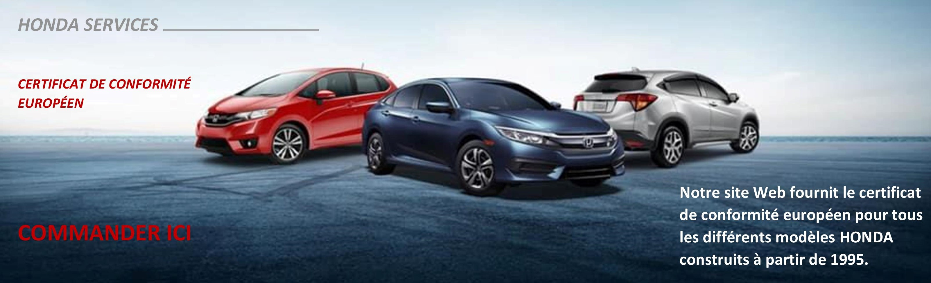 Obtenir le certificat de conformité Honda